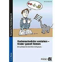 Rechenschwäche Verstehen   Kinder Gezielt Fördern: Ein Leitfaden Für Die  Unterrichtspraxis (1. Bis