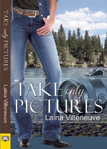 Take Only Pictures by Villeneuve, Laina (2014) Paperback
