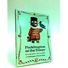Paddington at the Tower (Paddington picture book) Edition, Publisher: Collins [Hardcover]