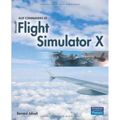 Aux commandes de Microsoft Flight Simulator X