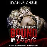 Bound by Desire (Ravage MC Bound, Band 2)