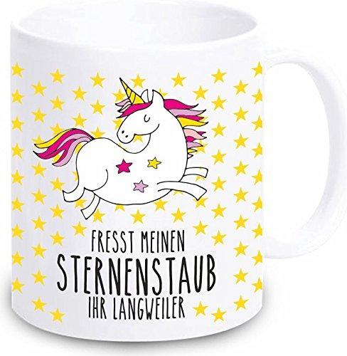 Einhorn Tasse 'Fresst meinen Sternenstaub Ihr Langweiler' - Kaffeebecher Geschirr Geschenkidee für...