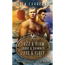 Sangre Trilogy: Buzz & Blow, Shave & Shimmer & Fade & Fluff by Alex Carreras (2015-05-20)