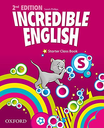 Incredible English: Starter Class Book (Incredible English Kit)