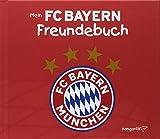 Mein FC Bayern Freundebuch 2018 / 2019 - Katharina Brenner