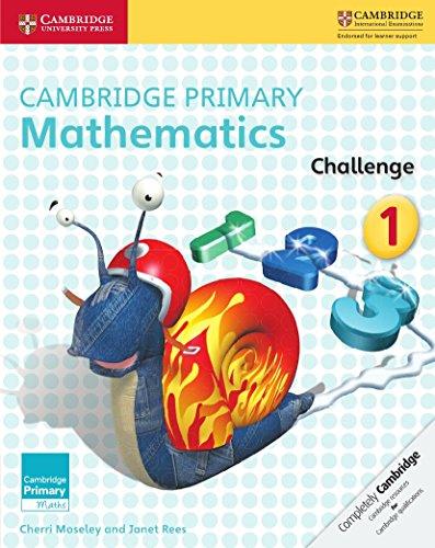 Cambridge Primary Mathematics Challenge 1 (Cambridge Primary Maths)