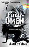 Final Omen: A Dark, Paranormal, Bully, Reverse Harem Romance (The Eighth Transgressor Book 7) (English Edition)