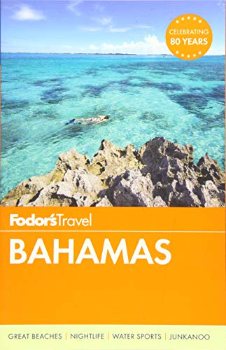 Fodor's Bahamas (Full-color Travel Guide, Band 30) -