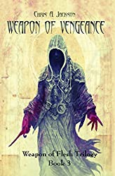 Weapon of Vengeance (Weapon of Flesh Series Book 3) (English Edition)