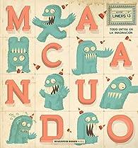 Macanudo 13: Todo entra en la imaginación par  Liniers
