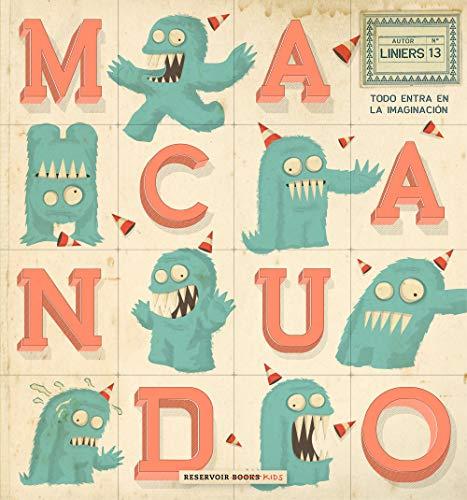Macanudo 13: Todo entra en la imaginación (Reservoir Kids) por Liniers