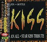 Spin the Bottle: An All-Star Kiss Tribute (2 Bonus Tracks)