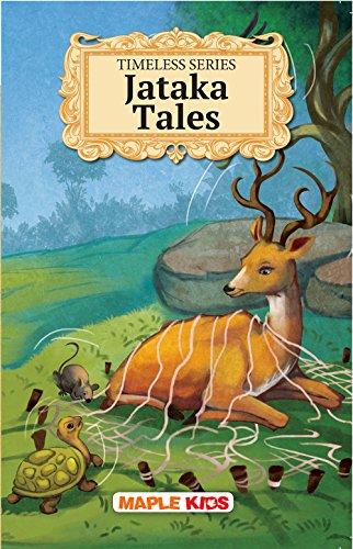 Timeless Jataka Tales