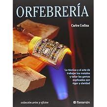 ORFEBRERIA (Artes y oficios)