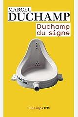 Duchamp du signe: \ecrits Mass Market Paperback