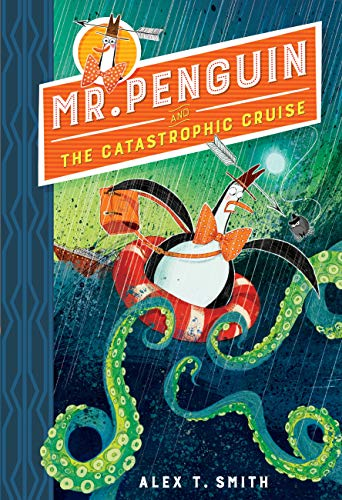 Mr Penguin and the Catastrophic Cruise: Book 3 (English Edition)