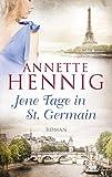 Jene Tage in St. Germain (German Edition)