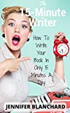 Image de The 15-Minute Writer: How To Write Your Book In Only 15 Minutes A Day (English Edition)