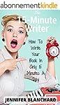 The 15-Minute Writer: How To Write Yo...