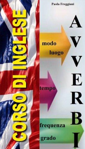 Corso di Inglese: Gli Avverbi