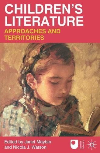 Children's Literature: Approaches and Territories por Janet Maybin