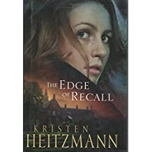 The Edge Of Recall by Kristen Heitzmann (2008-07-30)
