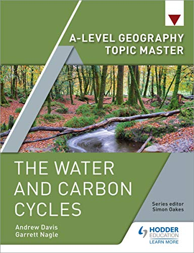 A-level Geography Topic Master: The Water and Carbon Cycles (A Level Geography Topic Master) (English Edition)