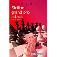 Starting Out: Sicilian Grand Prix Attack (English Edition)