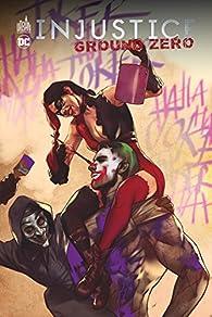 Injustice - Ground zero, tome 2 par Tom Derenick