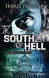 South of Hell: Ein Ludwig-Licht-Thriller (Die Thriller-Serie um Ex-Agent Ludwig Licht, Band 2)