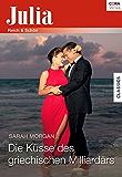 Die Küsse des griechischen Milliardärs (Julia)