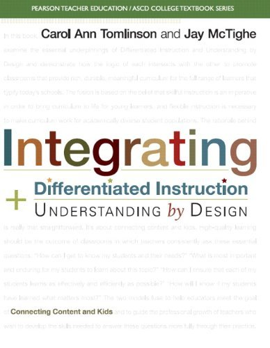 Integrating Differentiated Instruction and Understanding by Design: Connecting Content and Kids (Pearson Teacher Education/ Ascd College Textbook) by Carol Ann Tomlinson (2013-02-09)
