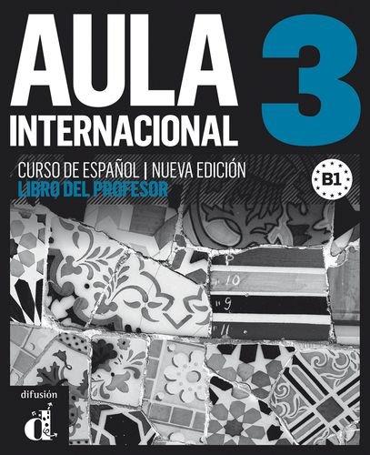 Aula Internacional 3 Nueva Edición - Libro Del Profesor