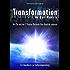 Transformation in der Matrix - Wie sie mit der 2 Punkte Methode ihre Realität steuern