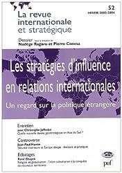 Revue internationale et stratégique, numéro 52 - 2003 : Les stratégies d'influence en relations internationales
