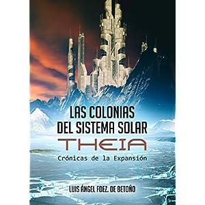 Las Colonias Del Sistema Solar: Theia