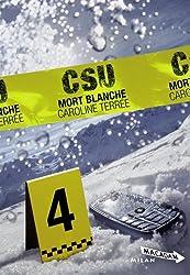 CSU, Tome 4 : Mort blanche
