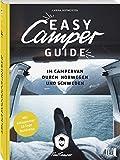 Easy Camper Guide: Im Campervan durch Norwegen und Schweden - Carina Hofmeister, Paul Camper