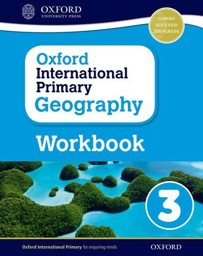 Oxford international primary Geography Workbook Per la Scuola elementare Con espansione online: 3
