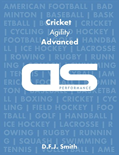 DS Performance - Strength & Conditioning Training Program for Cricket, Agility, Advanced (English Edition)