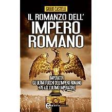 Il romanzo dell'impero romano (eNewton Narrativa) (Italian Edition)