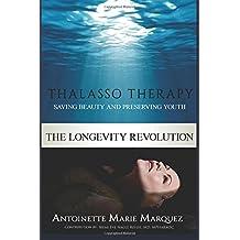 The Longevity Revolution: Thalasso Therapy
