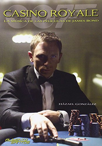 Casino Royale. La Música De Las Películas De James Bond (Cine)
