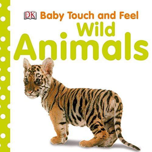 Wild Animals (Baby Touch and Feel)