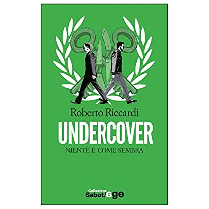 Undercover (Sabot/age)