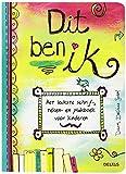 Dit ben ik: Het leukste schrijf-, teken- en plakboek voor kinderen