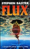 Cover of: Flux | Stephen Baxter