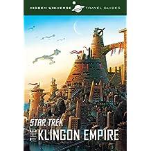 Hidden Universe Travel Guide: Star Trek: Qo'nos and the Klingon Empire