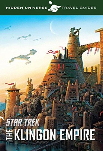 Hidden Universe Travel Guide: Star Trek: Qo'nos and the Klingon Empire por Dayton Ward
