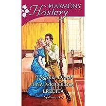 Una pericolosa eredità (The wild Warriners Vol. 1) (Italian Edition)